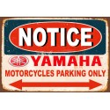 Notice Yamaha Motorcycle Parking Only metal tin sign wall plaque