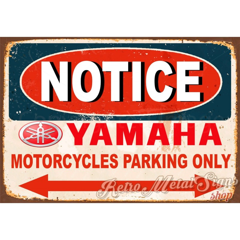 Notice Yamaha Motorcycle Parking Vintage Metal Tin Sign