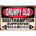 Grumpy Old Southampton Supporter lives here football metal tin sign