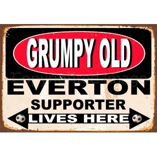 Grumpy Old Everton Supporter lives here football metal tin sign