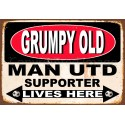 Grumpy Man Utd Supporter lives here football metal tin sign