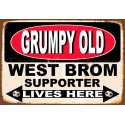 Grumpy Old West Broom Supporter lives here football metal tin sign