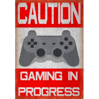Caution Gaming In Progress metal tin sign poster wall plaque