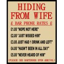 Hiding From Wife gift idea metal tin sign poster wall plaque