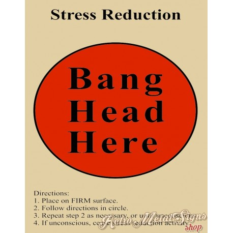 stress-reduction-bang-your-head-metal-tin-sign