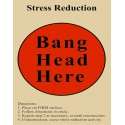 Stress Reduction  Bang Your Head metal tin sign poster wall plaque