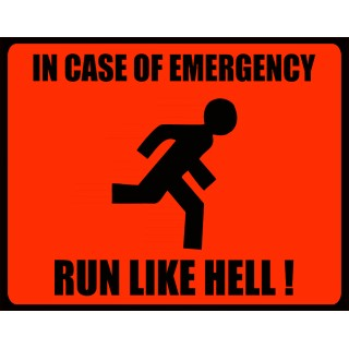 In case of Emergency Run Like Hell metal tin sign poster wall plaque
