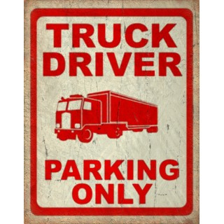 truck-driver-parking-only-garage-metal-tin-sign