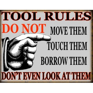 Tool Rules vintage garage metal tin sign wall plaque