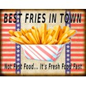 Best Fries In Town American food metal tin sign poster