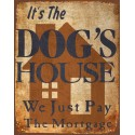 Dog House funny metal tin sign poster