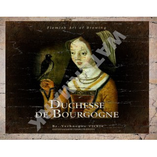 Duchesse de Bourgogne  Belgian Beer vintage alcohol metal tin sign poster