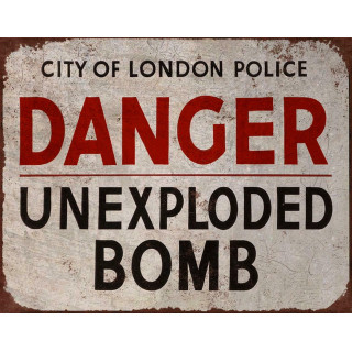 Danger Unexploded Bomb metal tin sign poster