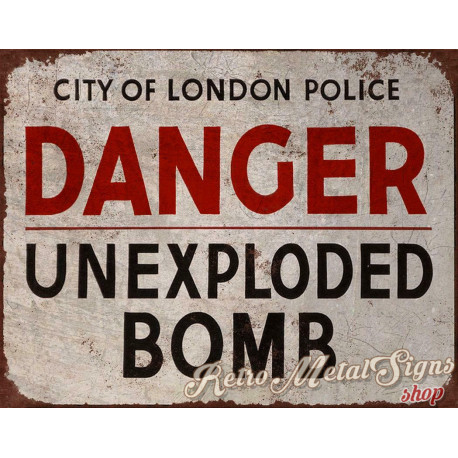 Danger Unexploded Bomb metal tin sign poster