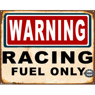 Warning racing fuel only  garage vintage metal tin sign wall plaque