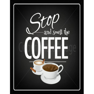 Stop and smell the coffee metal tin sign poster wall plaque