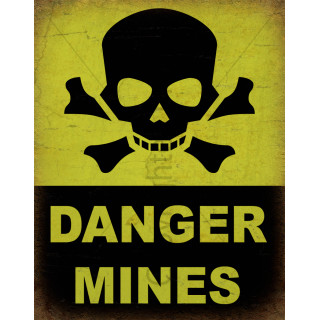 Danger Mines vintage metal tin sign poster plaque
