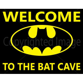 Welcome to the bat cave metal tin sign poster plaque
