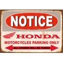 Notice Honda motorcycles parking only metal tin sign poster plaque