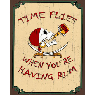Time Flies When You're Having Rum Pirate pub bar tavern metal tin sign