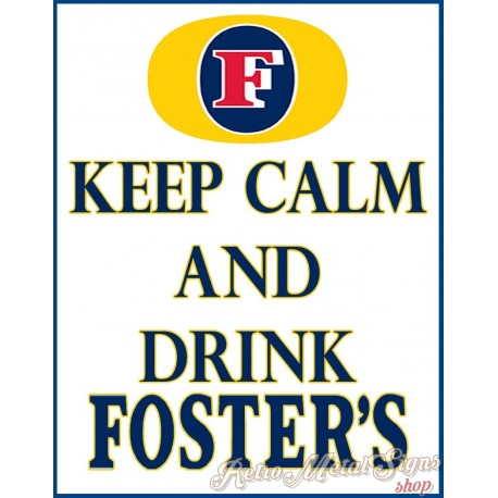 keep-calm-and-drink-fosters-beer-metal-sign