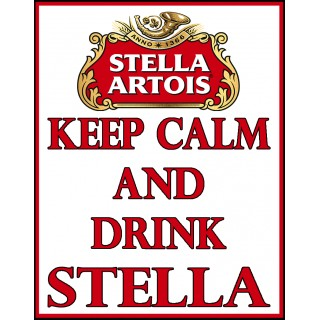 Keep Calm and drink Stella Beer vintage alcohol metal tin sign poster