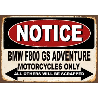 Notice BMW F800 GS parking only metal tin sign