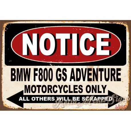 notice-bmw-f800-gs-parking-only-metal-tin-sign
