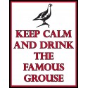 Keep Calm and drink Famous Grouse pub bar metal tin sign
