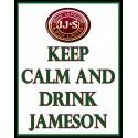 Keep Calm and drink Jameson whiskey pub bar metal tin sign