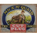 Mick McQuaid vintage tobacco  metal tin sign poster wall plaque