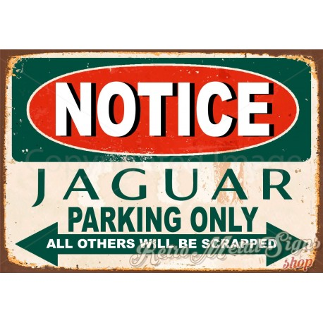 notice-jaguar-parking-only-metal-sign