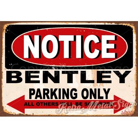 notice-bentley-parking-only-metal-sign