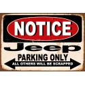 Notice Jeep Parking Only metal tin sign wall plaque