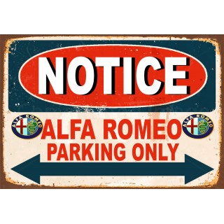 Notice Alfa Romeo Parking Only metal tin sign wall plaque