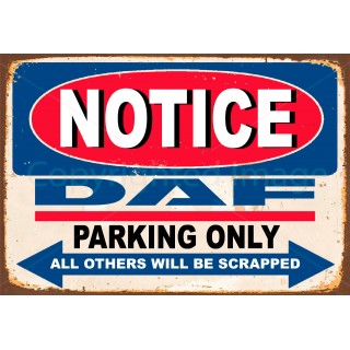 notice-daf-trucks-parking-only-metal-tin-sign