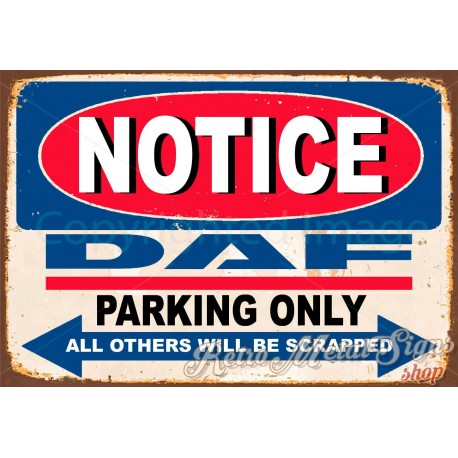 notice-daf-trucks-parking-only-metal-tin-sign