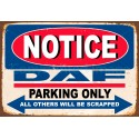 Notice Daf Trucks Parking Only metal tin sign wall plaque