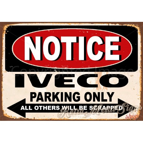 notice-iveco-trucks-parking-only-metal-tin-sign