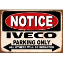 Notice Iveco Trucks Parking Only metal tin sign wall plaque