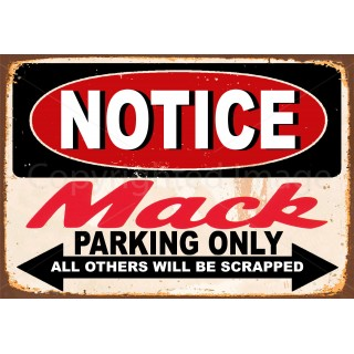 notice-mack-trucks-parking-only-metal-tin-sign