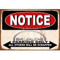 Notice Man Trucks Parking Only metal tin sign wall plaque