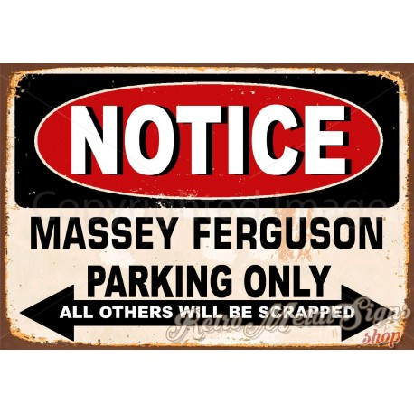 notice-massey-ferguson-parking-only-metal-tin-sign