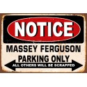 Notice Massey Ferguson Parking Only metal tin sign wall plaque