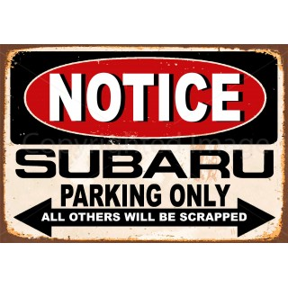 notice-subaru-cars-parking-only-metal-tin-sign