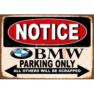 Notice BMW Parking Only metal tin sign wall plaque