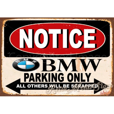 Notice BMW Parking Only Vintage Metal Tin Sign Wall Plaque - Bmw parking only signs