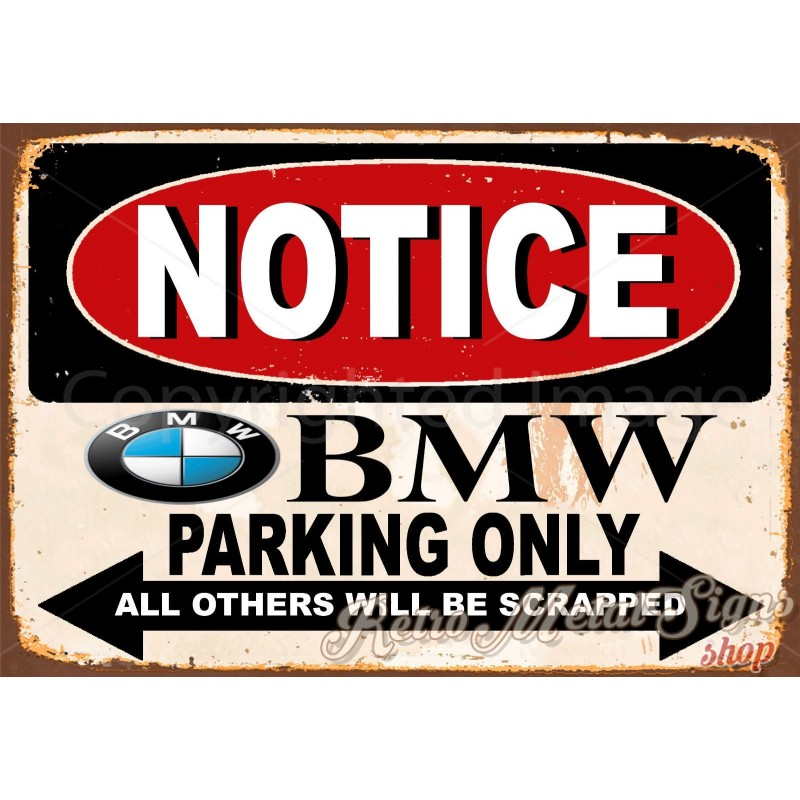 Notice BMW Parking Only Vintage Metal Tin Sign Wall Plaque - Bmw motorcycle tin signs
