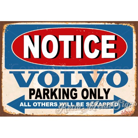notice-volvo-parking-only-metal-tin-sign