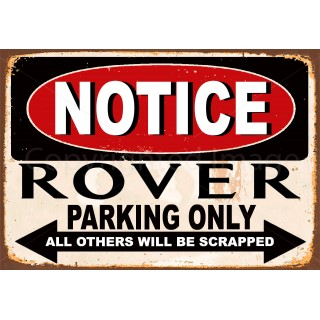 notice-rover-parking-only-metal-tin-sign